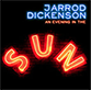 Jarrod Dickenson: An Evening In The Sun